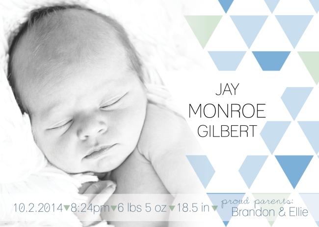 Jay Monroe Gilbert Birth Announcement 2014 DRAFT 2