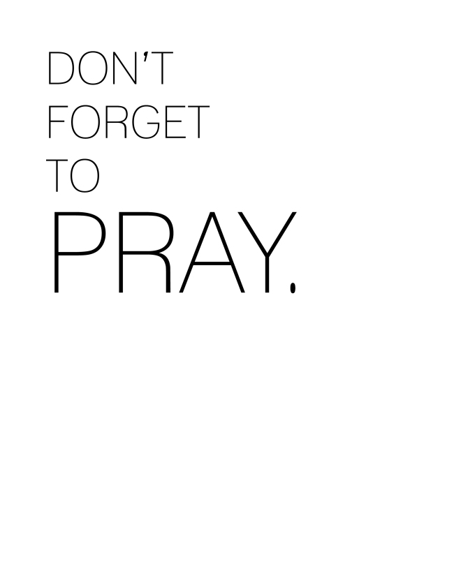 Don't Forget to Pray {ASF&D Typography}