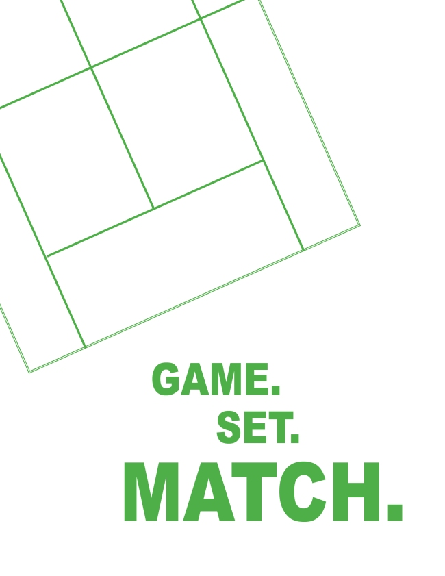 Game, Set, Match (white)