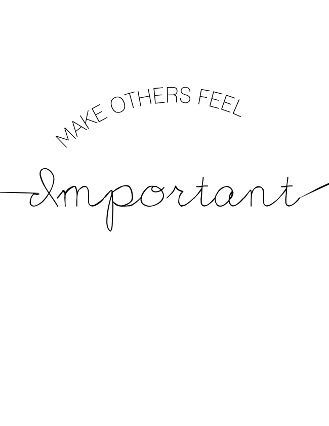 Make Other Feel Important {ASF&D Typography}