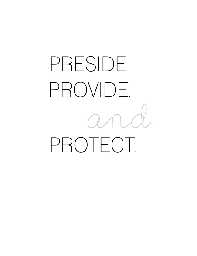 Preside Provide and Protect {ASF&D Typography}