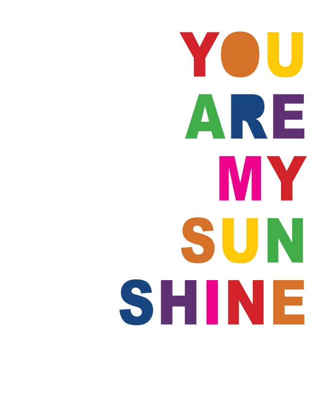 You are my Sunshine {ASF&D Typography}