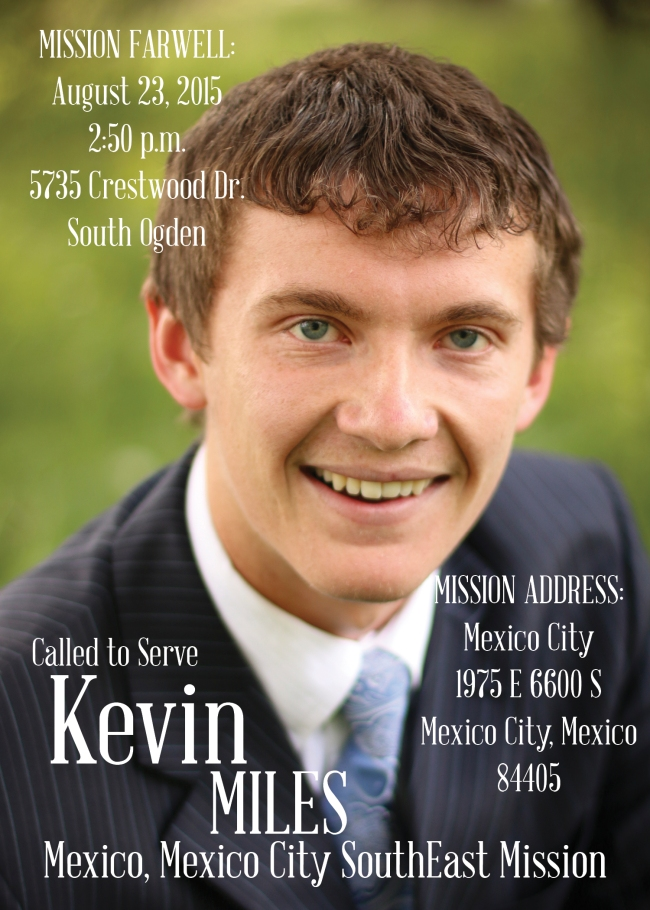 Kevin Miles Graduation and Missionary Announcement 2015 DRAFT 1